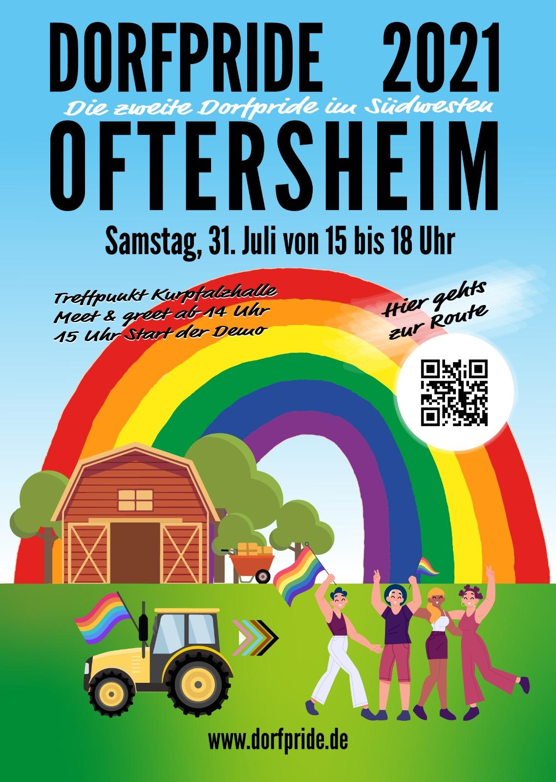 Dorfpride 2021 Plakat   Dofpride Ofteersheim Samstag 31. Juli 2021 15 bis 18 Uhr  Treffpunkt Kurpfalzhalle ab 14:00 Uhr 15 Uhr start der Demo